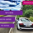 3 best racing games for android