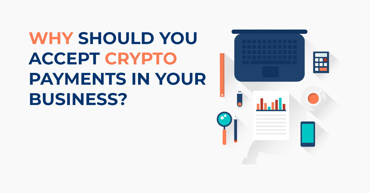 Business Should Accept Bitcoin Payments
